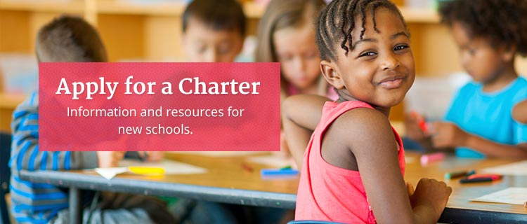 Apply for a Charter, Information and resources for new schools
